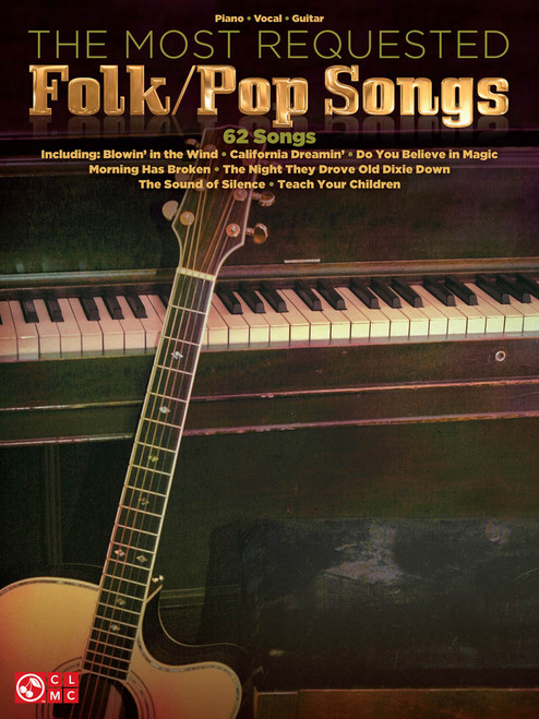 The Most Requested Folk/Pop Songs - Piano / Vocal / Guitar