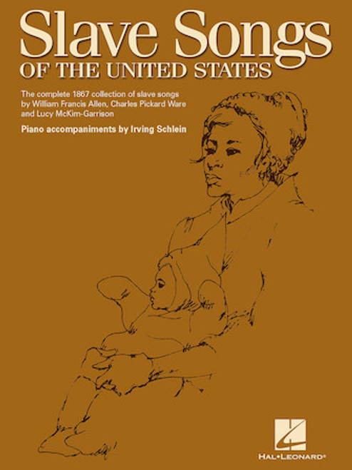 Slave Songs of the United States - Piano / Vocal / Guitar