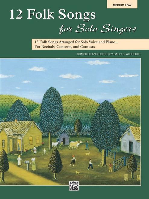 12 Folk Songs for Solo Singers (Medium Low)