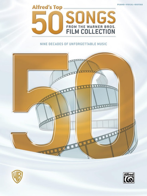 Alfred's Top 50 Songs from the Warner Bros. Film Collection - Piano / Vocal / Guitar