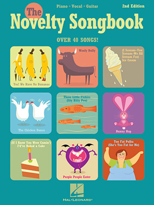 The Novelty Songbook (40 Songs!) 2nd Edition - Piano / Vocal / Guitar