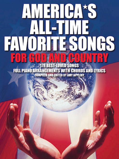 America's All-Time Favorite Songs for God and Country