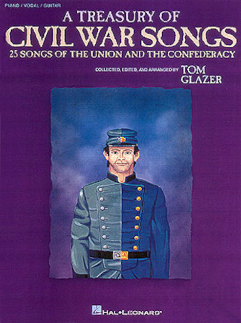 A Treasury of Civil War Songs (25 Songs of the Union and the Confederacy) - Piano / Vocal / Guitar