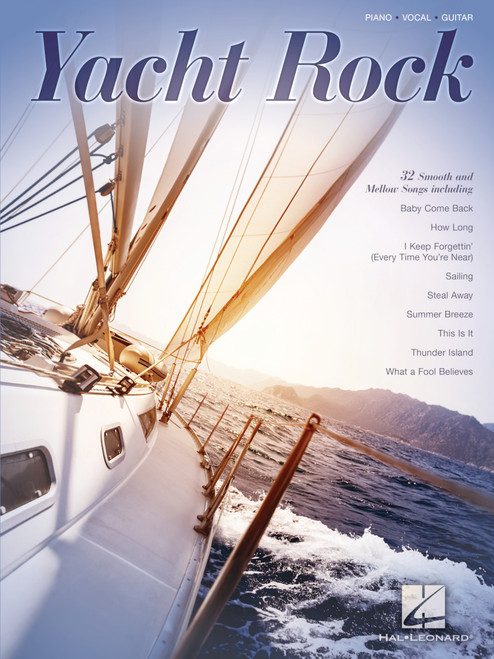 Yacht Rock (32 Smooth Mellow Songs) - Piano / Vocal / Guitar