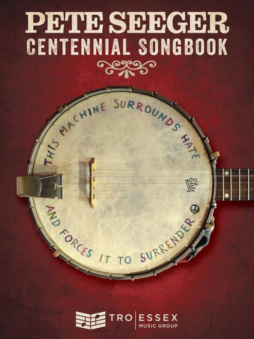 Pete Seeger Centennial Songbook for Banjo