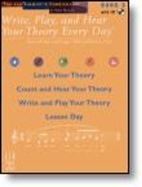 Write, Play, and Hear Your Theory Every Day - Book 3