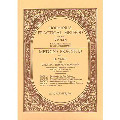 Hohmann's Practical Method for the Violin - Book 3: Advanced Exercises in the Keys Most Used (in English and Spanish) by Christian Heinrich Hohmann