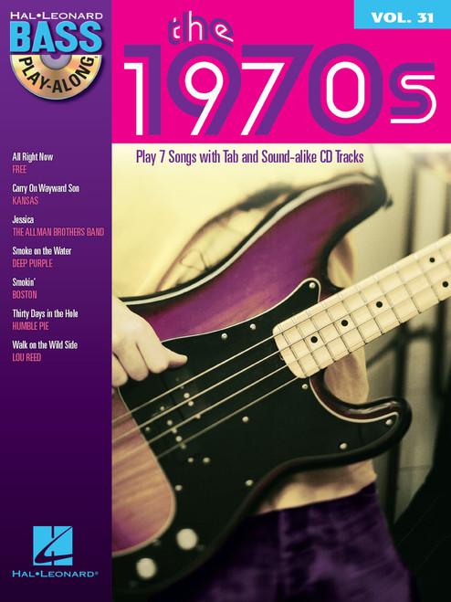 The 1970s -- Hal Leonard Bass Play-Along Volume 31 (Book/CD Set)