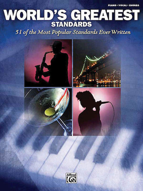 World's Greatest Standards (51 of the Most Popular Standards Ever Written) - Piano / Vocal / Guitar