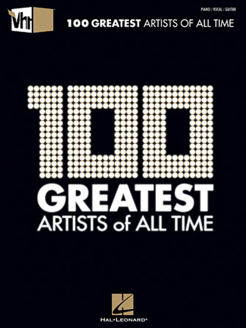 VH1 100 Greatest Artists of All Time - Piano / Vocal / Guitar