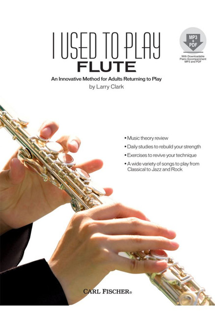 I Used to Play Flute (An Innovative Method for Adults Returning to Play) w/MP3 and PDF Download