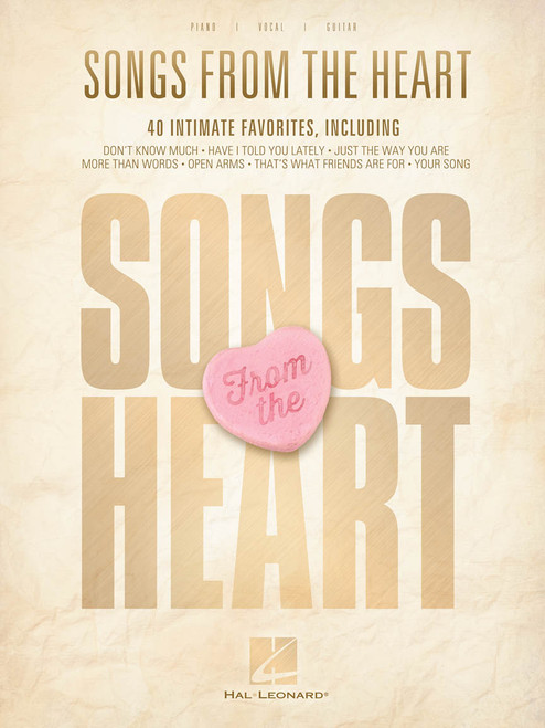 Songs from the Heart (40 Intimate Favorites) - Piano / Vocal / Guitar