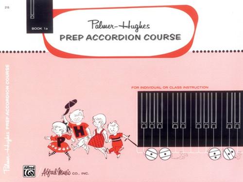 Palmer-Hughes Prep Accordion Course - Book 1A