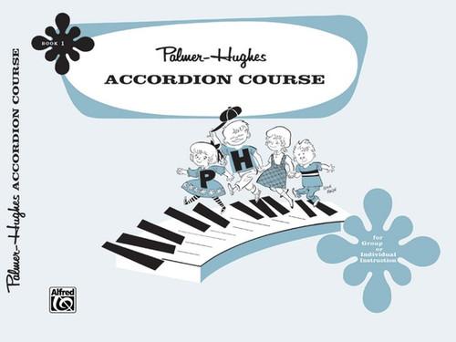 Palmer-Hughes Accordion Course - Book 1
