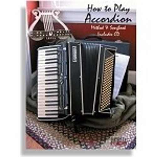 How to Play Accordion (Method and Songbook - Includes CD)