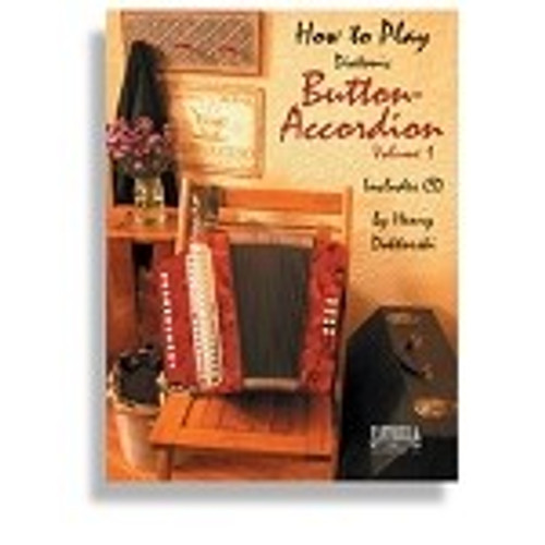 How to Play Diatonic Button-Accordion Volume 1 (Includes CD) - Henry Doktorski