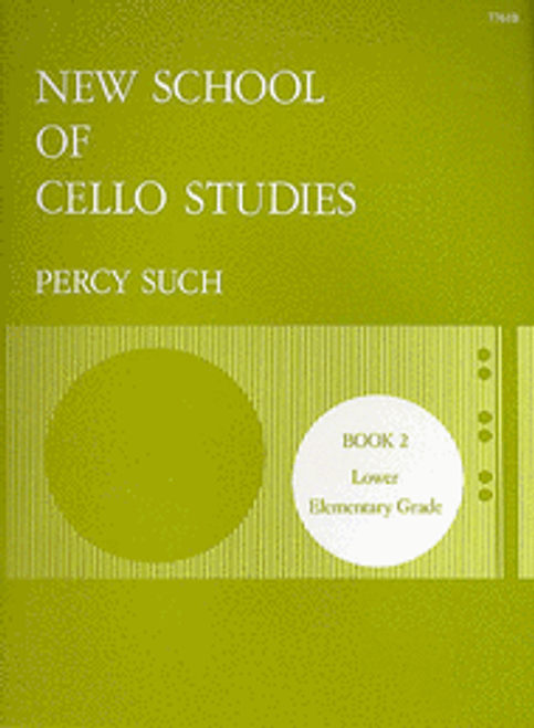 New School of Cello Studies - Book 2 (Lower Elementary Grade) by Percy Such