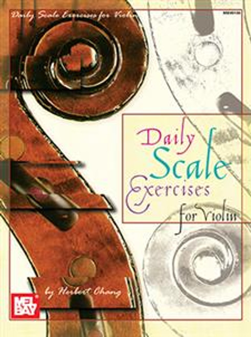 Daily Scale Exercises for Violin by Herbert Chang