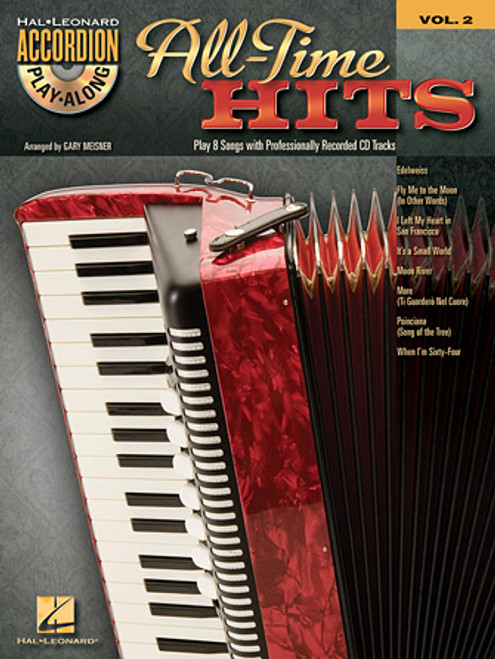 All Time Hits Accordion Play-Along Volume 2 - Gary Meisner