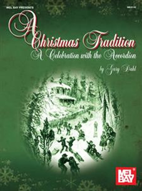 A Christmas Tradition (A Celebration with the Accordion) by Gary Dahl