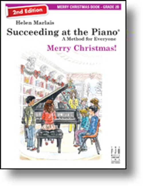 Succeeding at the Piano (2nd Edition) - Merry Christmas - Grade 2B
