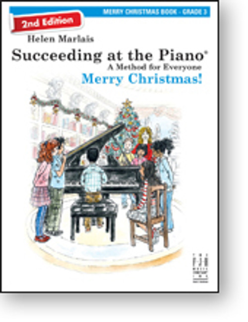 Succeeding at the Piano (2nd Edition) - Merry Christmas - Grade 3