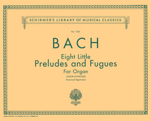 Bach - Eight Little Preludes and Fugues for Organ (Widor-Schweitzer) (Hammond Registration) - Organ Songbook