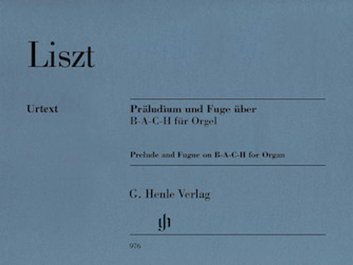 Liszt - Prelude and Fugue on B-A-C-H for Organ ( Urtext ) - Organ Songbook