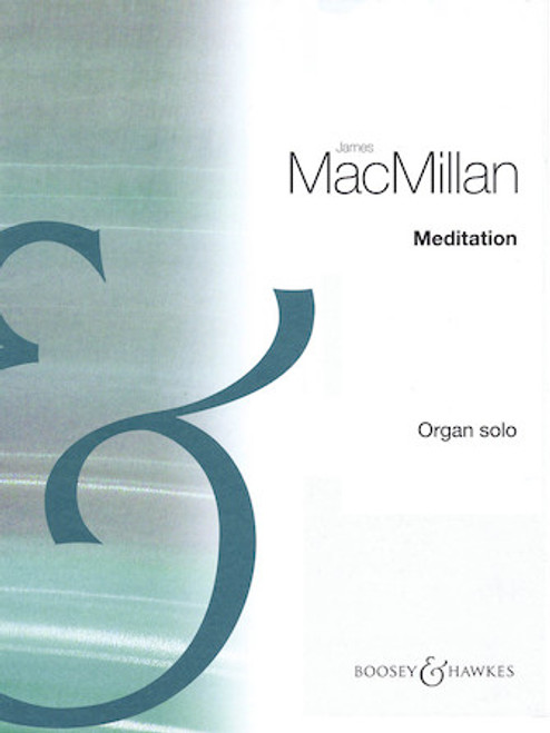 Meditation by James MacMillan - Organ Solo
