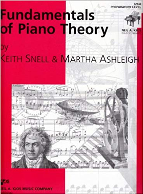 Fundamentals of Piano Theory by Keith Snell - Preparatory Level