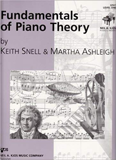 Fundamentals of Piano Theory by Keith Snell - Level One