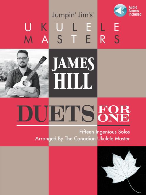 James Hill Duets for One (Jumpin' Jim's Ukulele Masters) - Ukulele Songbook