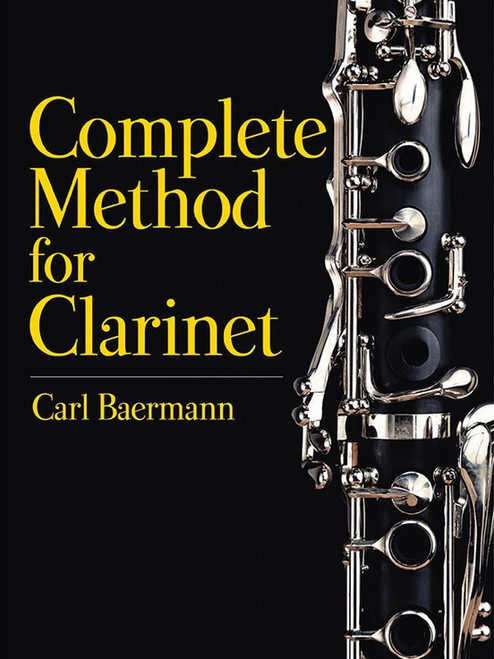 Complete Method for Clarinet by Carl Baermann (Dover)