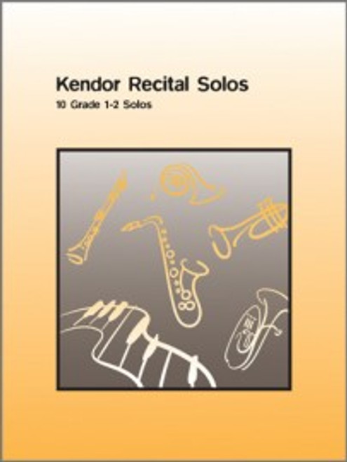 Kendor Recital Solos (10 Grade 1-2 Solos) for Bb Tenor Saxophone Solo