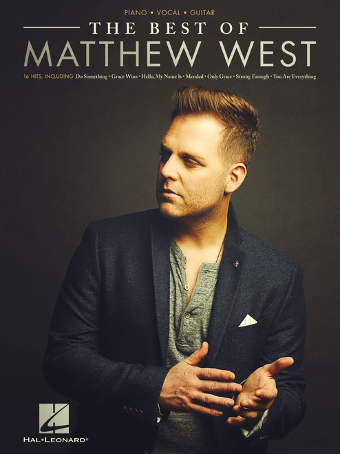 The Best of Matthew West (16 Hits) - Piano / Vocal / Guitar Songbook