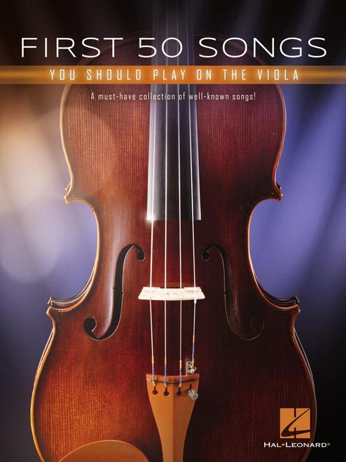 First 50 Songs You Should Play on the Viola - Viola Songbook