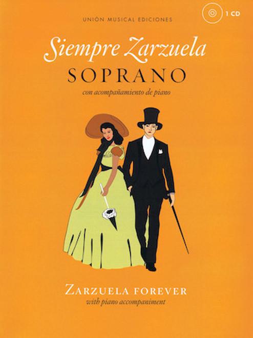 Siempre Zarzuela (Zarzuela Forever) for Soprano - Vocal / Piano Score with CD