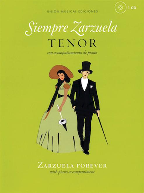 Siempre Zarzuela (Zarzuela Forever) for Tenor - Vocal / Piano Score with CD