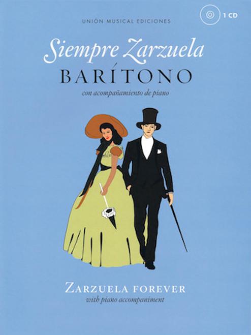 Siempre Zarzuela (Zarzuela Forever) for Baritone - Vocal / Piano Score with CD