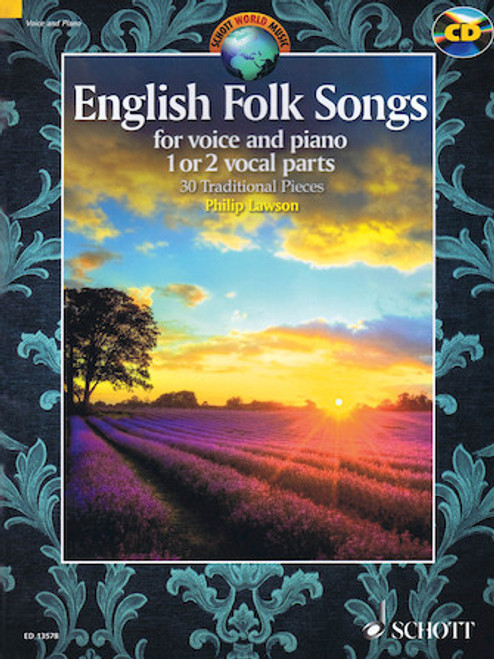 English Folk Songs: 30 Traditional Pieces for Voice and Piano