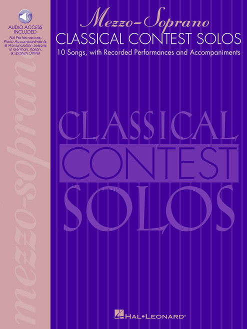 Classical Contest Solos for Mezzo-Soprano (10 Songs with Recorded Performances and Accompaniments) - Book / Online Audio Access