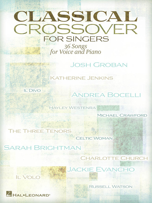Classical Crossover for Singers (36 Songs for Voice and Piano) - Piano / Vocal / Guitar Songbook