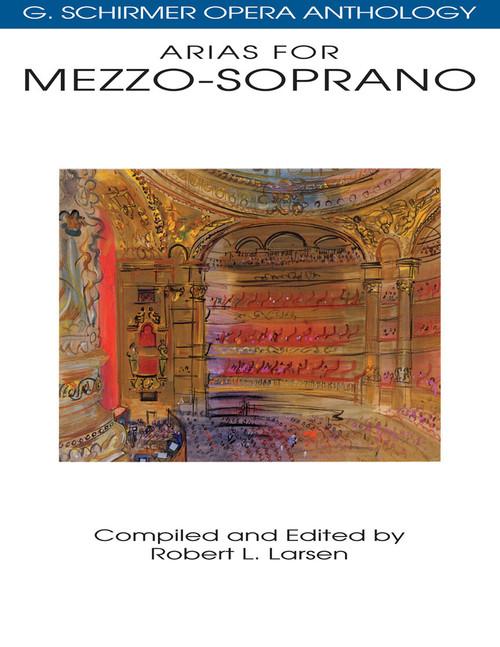 Arias for Mezzo-Soprano (G. Schirmer Opera Anthology)