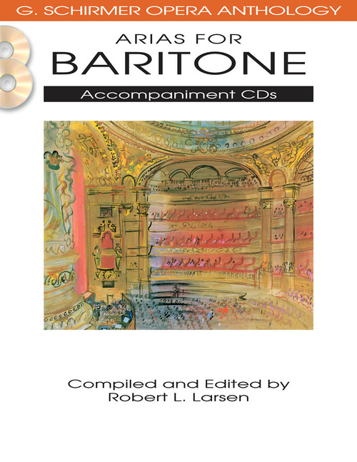 Arias for Baritone (G. Schirmer Opera Anthology) - Accompaniment CDs