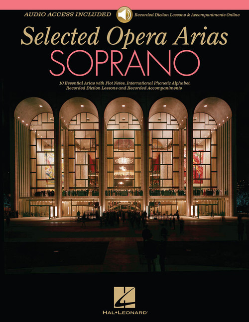 Selected Opera Arias for Soprano - Book & Audio Access (Recorded Diction Lessons & Accompaniments)