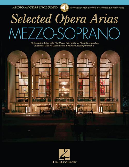 Selected Opera Arias for Mezzo-Soprano - Book & Audio Access (Recorded Diction Lessons & Accompaniments)