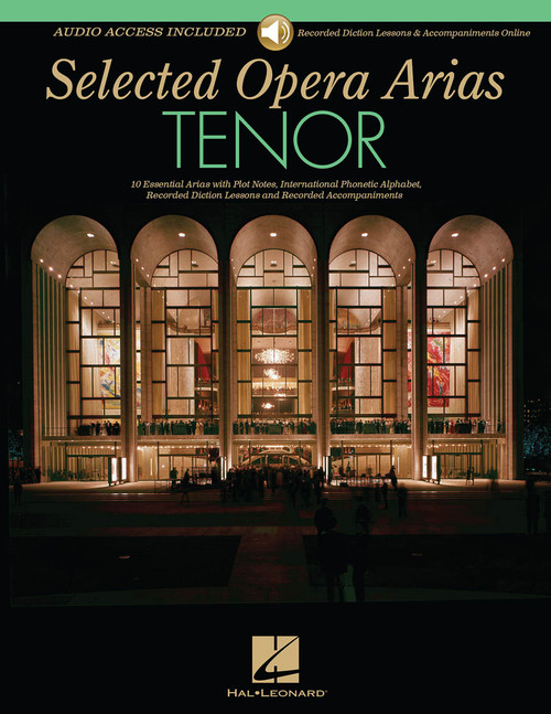 Selected Opera Arias for Tenor - Book & Audio Access (Recorded Diction Lessons & Accompaniments)