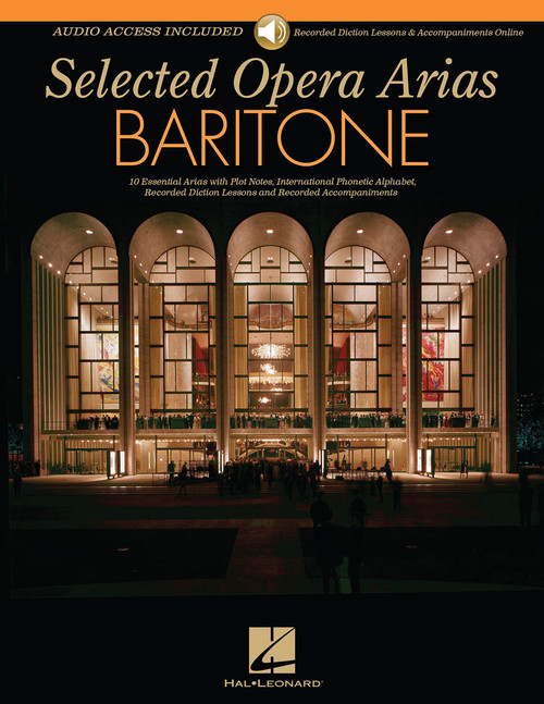 Selected Opera Arias for Baritone - Book & Audio Access (Recorded Diction Lessons & Accompaniments)