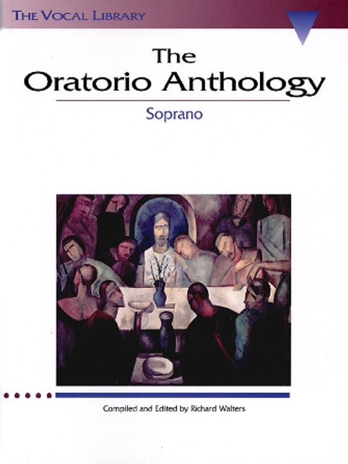 The Oratorio Anthology (The Vocal Library) for Soprano