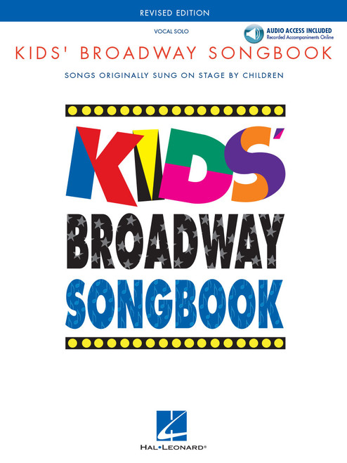 Kids' Broadway Songbook (Songs Originally Sung on Stage by Children) - Piano/Vocal Songbook with Online Audio Accompaniment